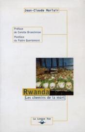 Rwanda - Les Chemins De La Mort - Couverture - Format classique