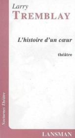 L'histoire d'un coeur - Couverture - Format classique