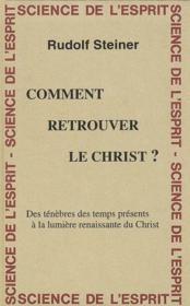 Comment Retrou. Christ ? - Couverture - Format classique