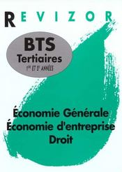 Revizor Bts Tertiaires 1e Et De Annees. Economie. Droit - Intérieur - Format classique