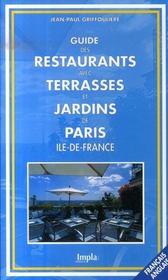Guide Des Restaurants Avec Terrasses Et Jardins De Paris Ile-De-France - Intérieur - Format classique