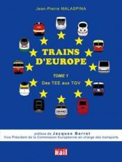 Trains d'europe t.1 ; des tee aux tgv - Couverture - Format classique