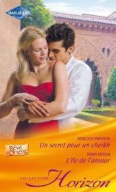 un secret pour un sheikh l 238 le de l amour winters