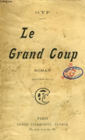 Le Grand Coup. - Couverture - Format classique