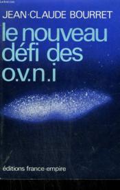 Le Nouveau Defi Des Ovni. - Couverture - Format classique