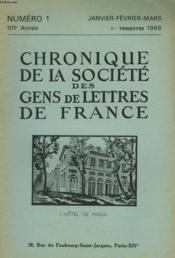 CHRONIQUE DE LA SOCIETE DES GENS DE LETTRES DE FRANCE N°1, 101e ANNEE ( 1eR TRIMESTRE 1966) - Couverture - Format classique