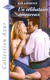 Un célibataire amoureux - Couverture - Format classique