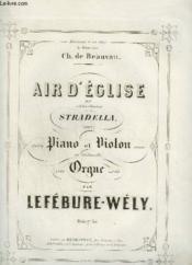Air D'Eglise Du Celebre Chanteur Stradella - Pour Piano Et Violon. - Couverture - Format classique