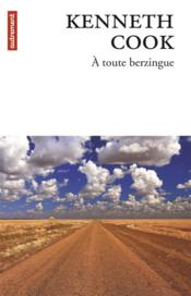 Vente  À toute berzingue  - Kenneth Cook