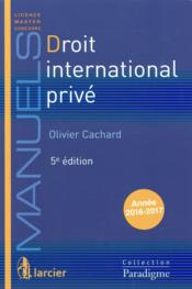 Vente  Droit international privé (5e édition)  - Olivier Cachard
