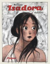 Vente  Isadora  - Birmant/Oubrerie - Julie Birmant - Clement Oubrerie