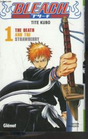 Bleach t.1 ; the death and the strawberry - Couverture - Format classique