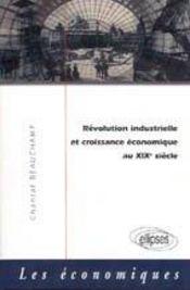Revolution Industrielle Et Croissance Economique Au Xixe Siecle - Intérieur - Format classique