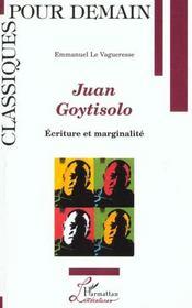 Juan Goytisolo ; Ecriture Et Marginalite - Intérieur - Format classique