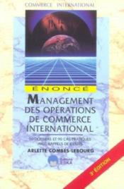 Vente livre :  Management Des Operations De Commerce International  - Arlette Combes-Lebourg