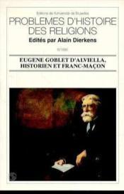 Eugène Goblet d'Alviella, historien et franc-maçon - Couverture - Format classique