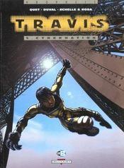 Travis t.5 ; cybernation - Intérieur - Format classique