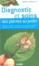 Diagnostic Et Soins Des Plantes Au Jardin - Couverture - Format classique