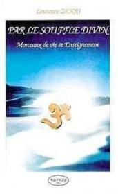 Par Le Souffle Divin - Morceaux De Vie Et Enseignement - Couverture - Format classique