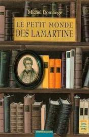 Petit Monde Des Lamartine (Le) - Couverture - Format classique