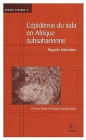 L'Epidemie Du Sida En Afrique Subsaharienne - Regards Historiens - Couverture - Format classique