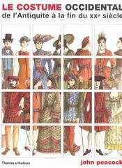 Le costume occidental de l'Antiquité à la fin du XX siècle - Intérieur - Format classique