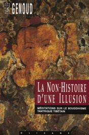 Non-Histoire D'Une Illusion (La) - Couverture - Format classique
