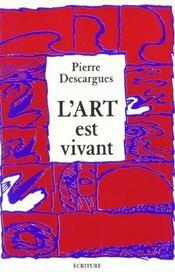 L'Art Est Vivant - Intérieur - Format classique