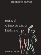 Manuel d'improvisation théâtrale - Couverture - Format classique