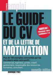 Le guide du CV et de la lettre de motivation - Couverture - Format classique