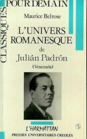 L'univers romanesque de Julián Padrón (Venezuela) - Couverture - Format classique