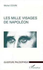 Les mille visages de Napoléon - Couverture - Format classique