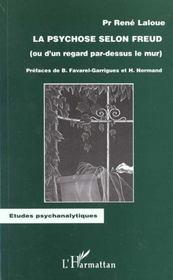 La Psychose Selon Freud Ou D'Un Regard Par-Dessus Le Mur - Intérieur - Format classique