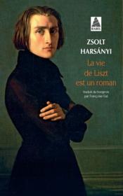 La Vie De Liszt Est Un Roman (Ne) Babel 81 - Couverture - Format classique