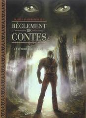 Règlements de contes t.4 ; la mémoire dans la boue - Intérieur - Format classique