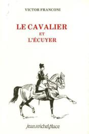 Le cavalier et l'ecuyer - Couverture - Format classique