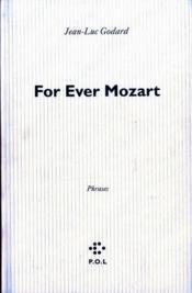 For ever Mozart - Couverture - Format classique