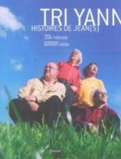 Tri yann, histoire de jean(s) - Couverture - Format classique