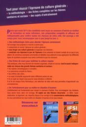 Reussir Son Concours ; Réussir Son Concours Ifsi ; Culture Générale, Thèmes Sanitaires Et Sociaux ; Tout En Un 2013 - 4ème de couverture - Format classique