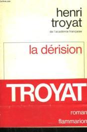 La Derision. - Couverture - Format classique