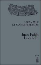 Lacan avec et sans Lévi-Strauss - Couverture - Format classique