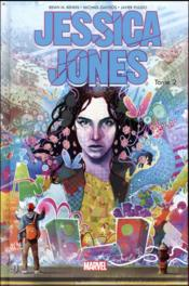 Jessica Jones all-new all-different T.2  - Brian Michael Bendis - Michael Gaydos