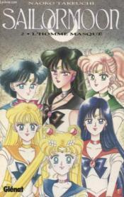 Sailor moon t.2 ; l'homme masqué - Couverture - Format classique