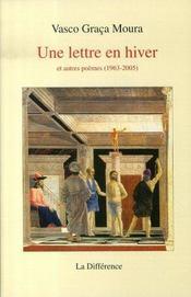 Une lettre en hiver et autres poèmes, 1963-2005 - Intérieur - Format classique