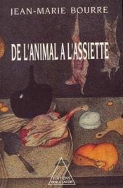 De L'Animal A L'Assiette - Couverture - Format classique