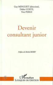 Devenir consultant junior - Couverture - Format classique
