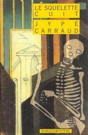 Le Squelette Cuit - Couverture - Format classique