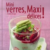 Mini verres, maxi délices ! - Intérieur - Format classique