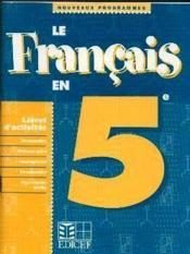 Le francais en 5e / livret d'activites - Couverture - Format classique