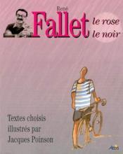 Fallet le rose et le noir, textes choisis, illustres par jacques poinson - Couverture - Format classique